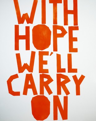 With Hope We'll Carry On