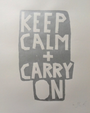 Keep Calm + Carry On (Silver on White) - Screenprint by Barbara Smith